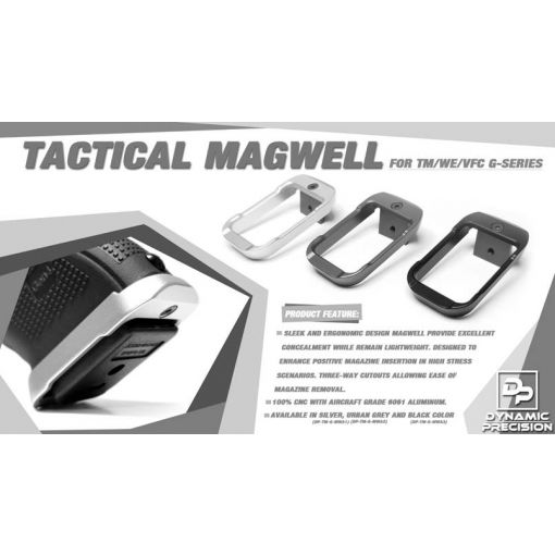 Dynamic Precision Tactical Magwell Type For TM / WE / VFC G Series ( G Model )