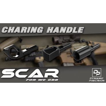 Dynamic Precision Aluminum Charging Handle For WE SCAR ( Type C SV )
