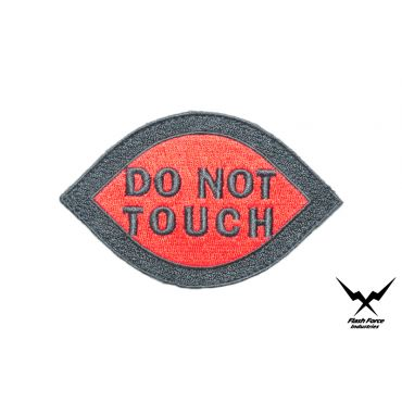 "FFI - "" DO NOT TOUCH "" Patch ( Free Shipping )"